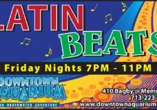 Latin Beats at Downtown Aquarium