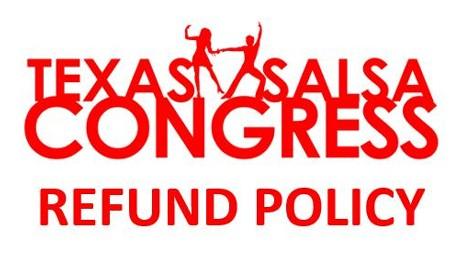 Texas Salsa Congress Refund Policy